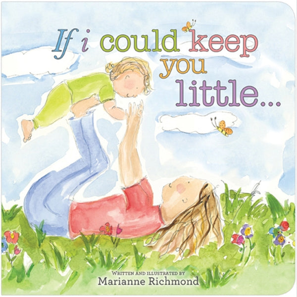 Sourcebooks - If I Could Keep You Little