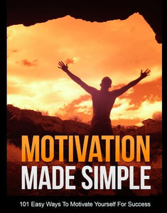 Ebook - Motivation Made Simple