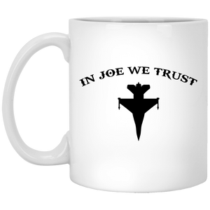 In Joe We Trust Mug