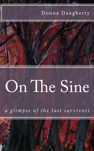 On The Sine: a glimpse of the last survivors
