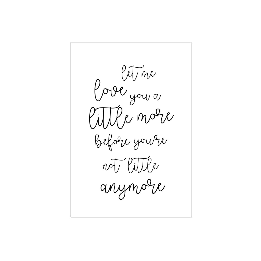 Art Print | Let me love you