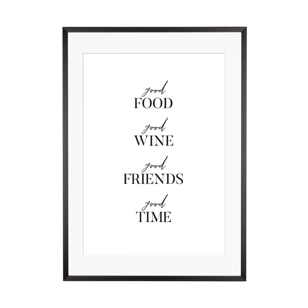 Art Print | Good Food Good Wine Good Friends Good Time