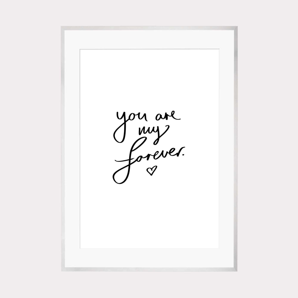 Art Print | You are my forever
