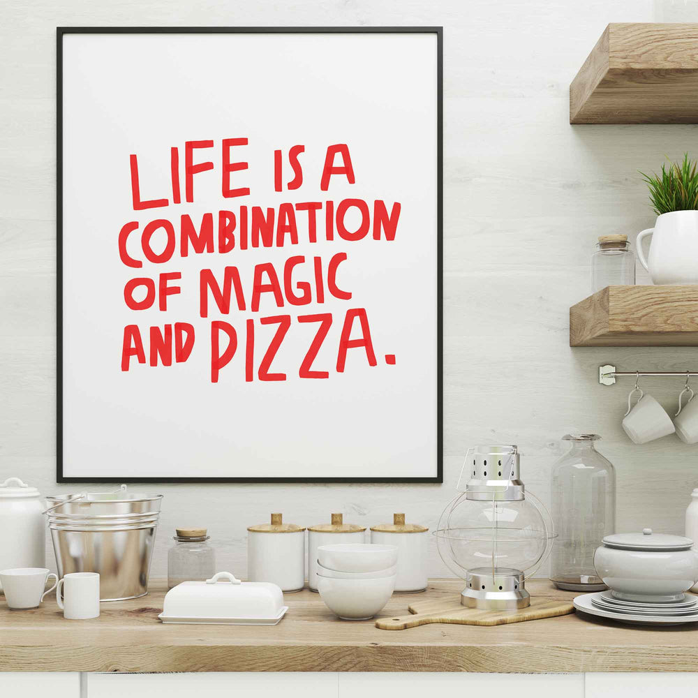 Illustration | Life is a combination of Magic and Pizza