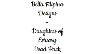 Mill Hill bead pack for Bella Filipina Designs - Daughters of Estuary
