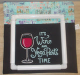 Large Craft/Cross Stitch Project Bag - It's wine and yoga pants time!