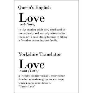 Funny Yorkshire Print 'Love'