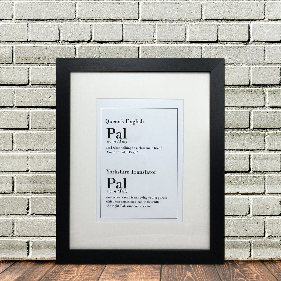 Funny Yorkshire Print Pal Dialect