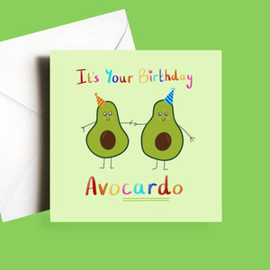Funny Avocado Birthday card