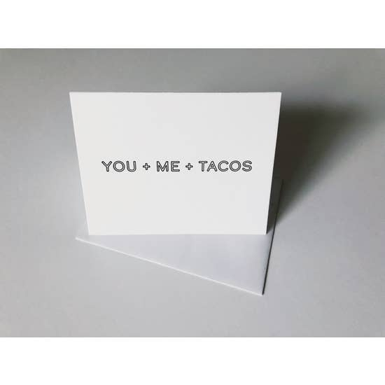 You + Me + Tacos Greeting Card