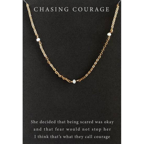 Chasing Courage
