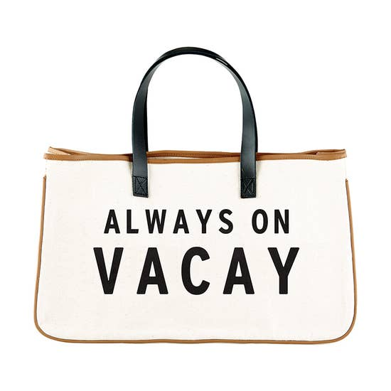 Canvas Tote - Always on Vaca