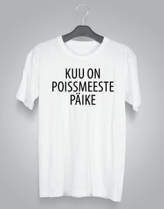 t-särk KUU ON POISSMEESTE PÄIKE
