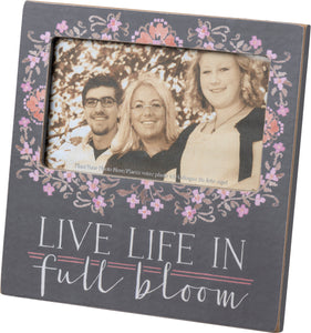 Live Life In Full Bloom - Plaque Frame