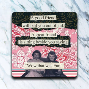 Good Friend Jail Coaster