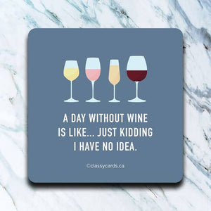 Day Without Wine Coaster