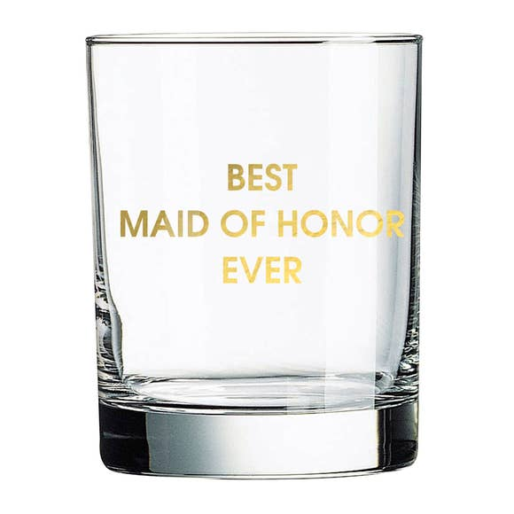 Best Maid of Honor Ever Rocks Glass