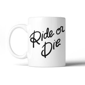 Ride or Die Mug