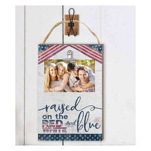 Raised On The Red White And Blue Hanging Clip Photo Frame