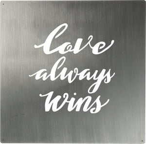 Love Always Wins Metal Wall Art