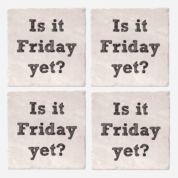Is it Friday Yet Coaster Tiles - Set of 4 (4