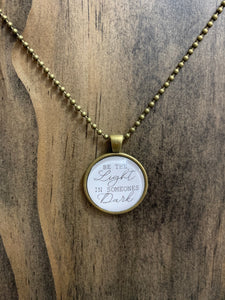 """Be The Light"" Necklace"