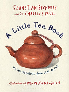 Lessons From A Little Tea Book: All The Essentials From Leaf to Cup (Review)