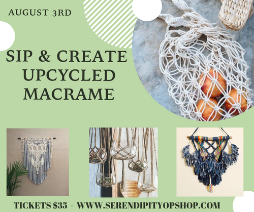 SIP AND CREATE - 3RD AUGUST -  UPCYCLED MACRAME WORKSHOP