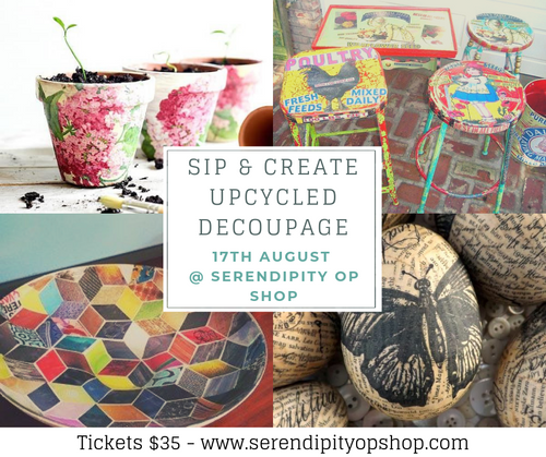SIP AND CREATE - 17TH AUGUST - DECOUPAGE WORKSHOP