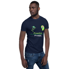 Load image into Gallery viewer, Proactive Short-Sleeve Unisex T-Shirt