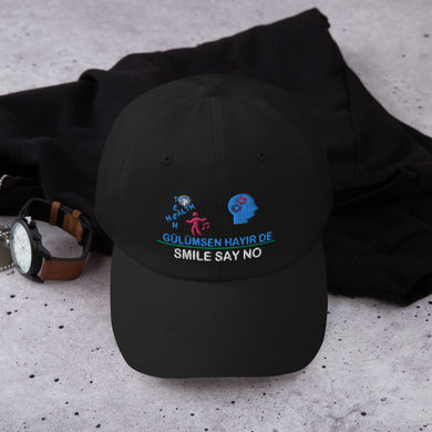 Smile and Say NO Dad Cap