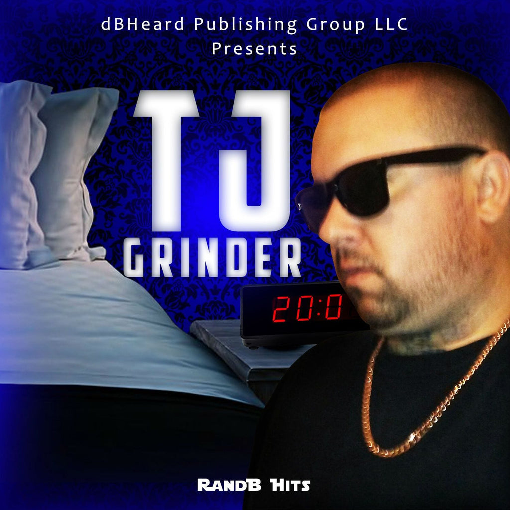 TJ Grinder - RandB Hits (Instrumental R&B Beats) - dBHeard Enterprise Conglomerate Llc