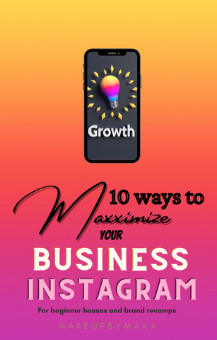 10 Ways To Maxximize your Business Instagram!