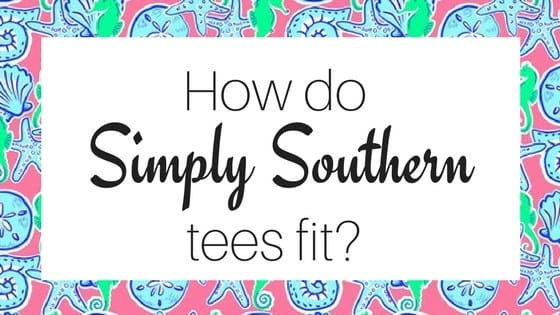 How Do Simply Southern Shirts Fit