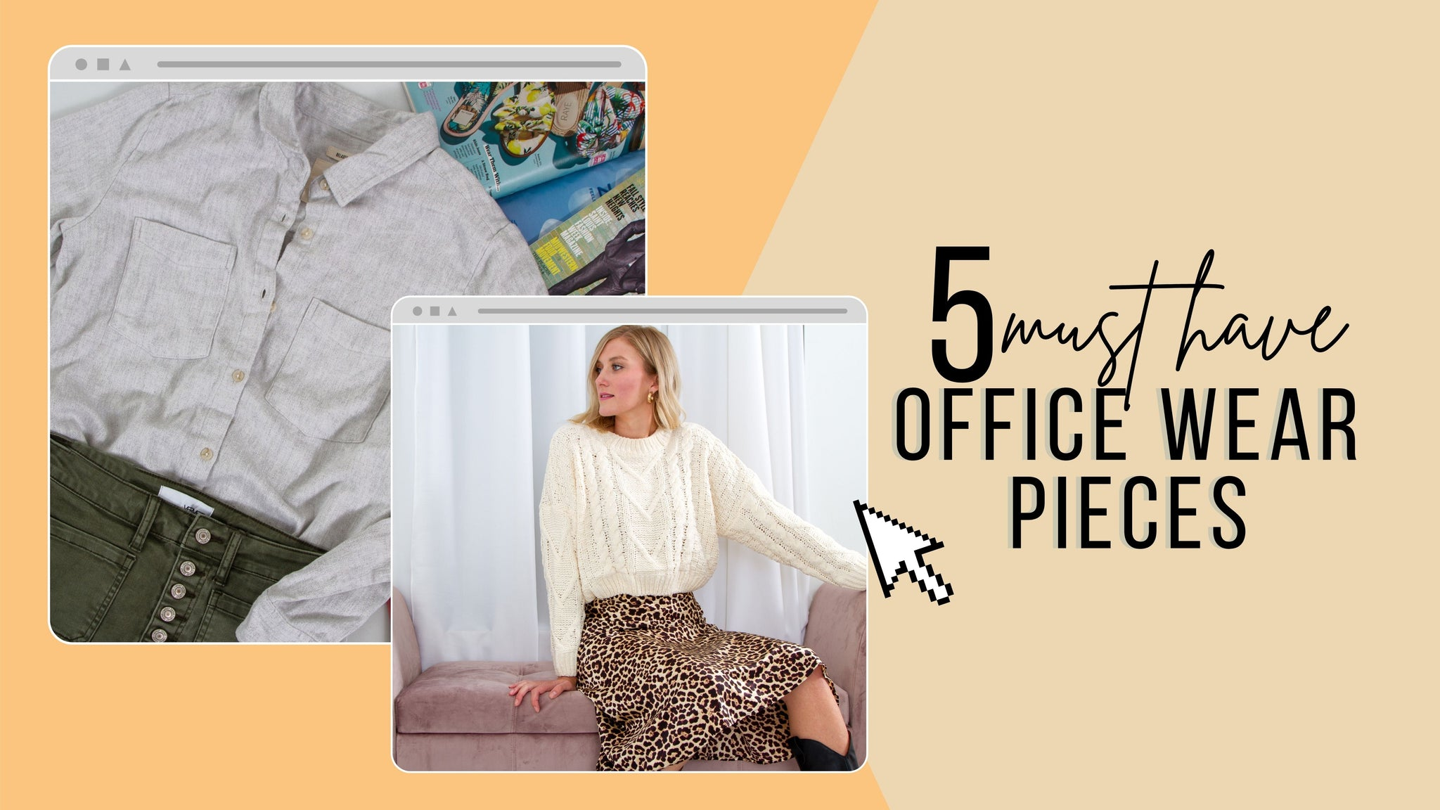 5 Must Have Office Wear Pieces