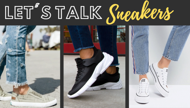 Let's Talk Sneakers!