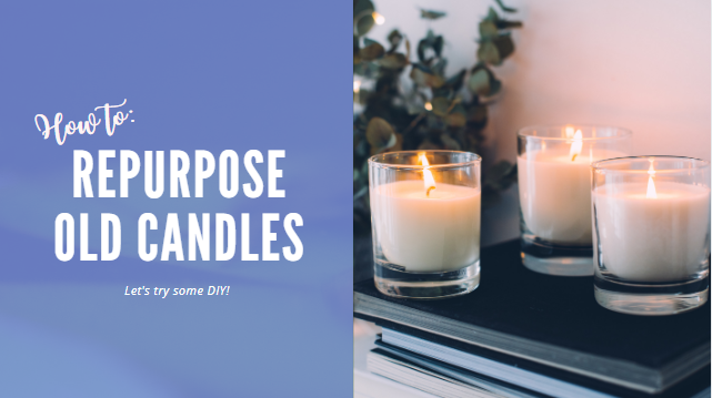 How to Repurpose Candles Blog