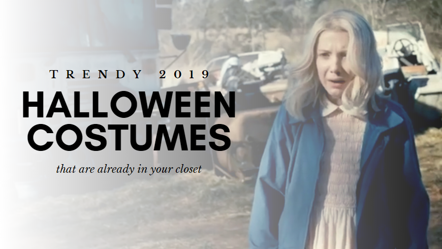 Easy Halloween Costumes for 2019