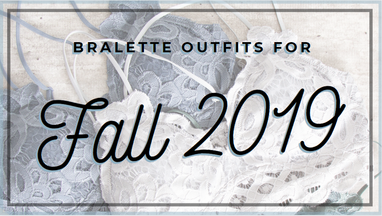 Bralette Outfits for Fall
