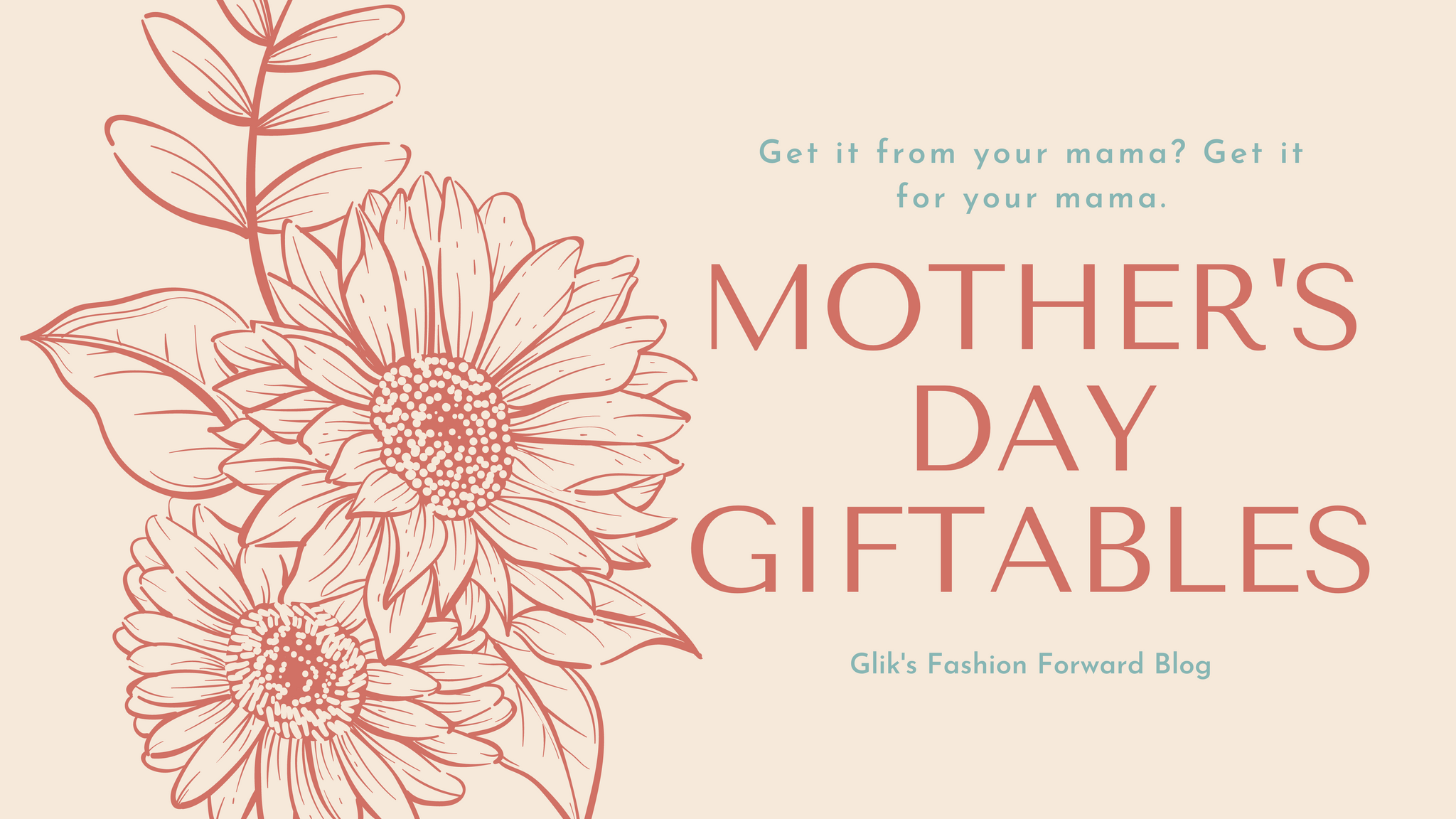 Mother's Day Giftables