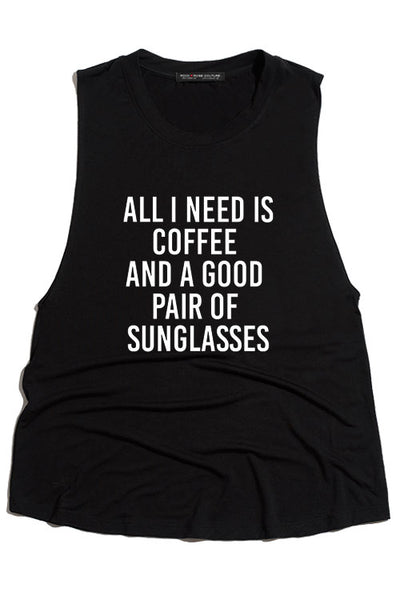 Black All I Need Is Coffee Muscle Tank