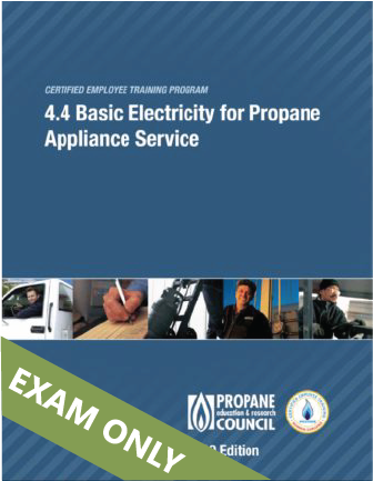4.4 Basic Electricity for Propane Appliance Service (4.4)