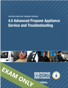 4.6 Advanced Propane Appliance Service and Troubleshooting (4.6)