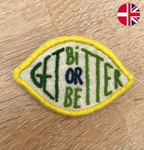 "Embroidery kit: Broche - ""Get Bitter or Better"""
