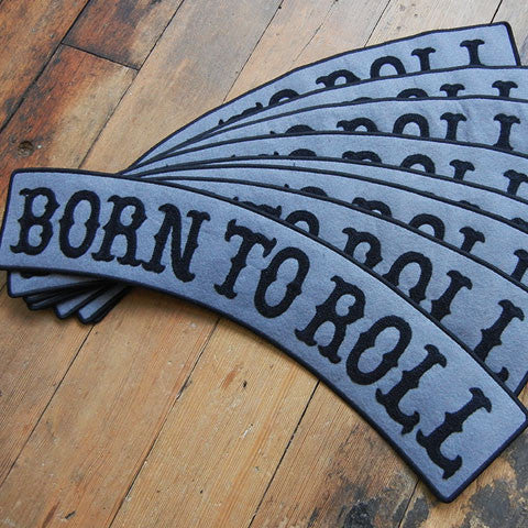 Born To Roll / rocker patch