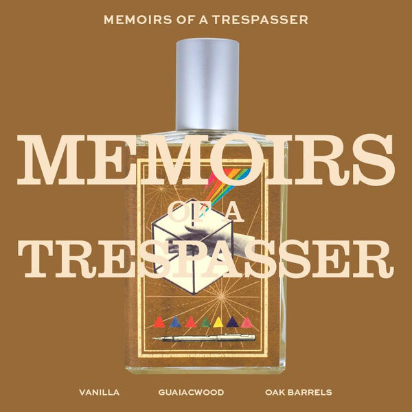 Memoirs of a Trespasser
