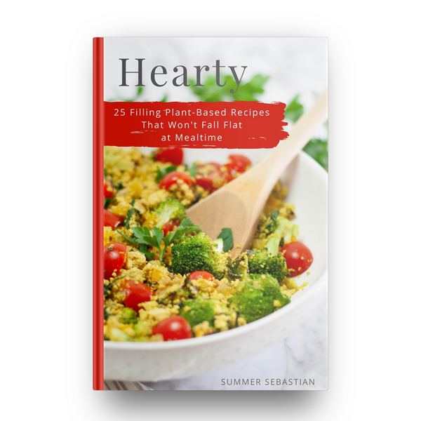 Hearty: 25 Filling Plant-Based Recipes That Won't Fall Flat at Mealtime