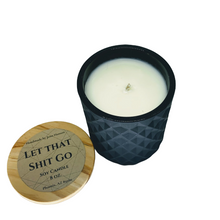 Load image into Gallery viewer, Let that Shit Go - Eucalyptus soy candle - 8 oz matte black