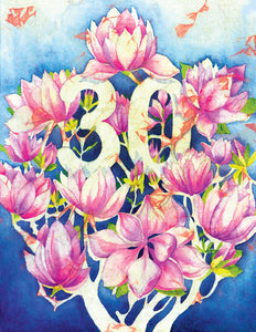 "Birthdays - ""30th"" Magnolia - Greeting Card - V_91"