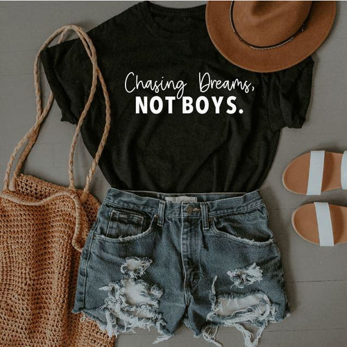Chasing Dreams, NOT BOYS. T-Shirt
